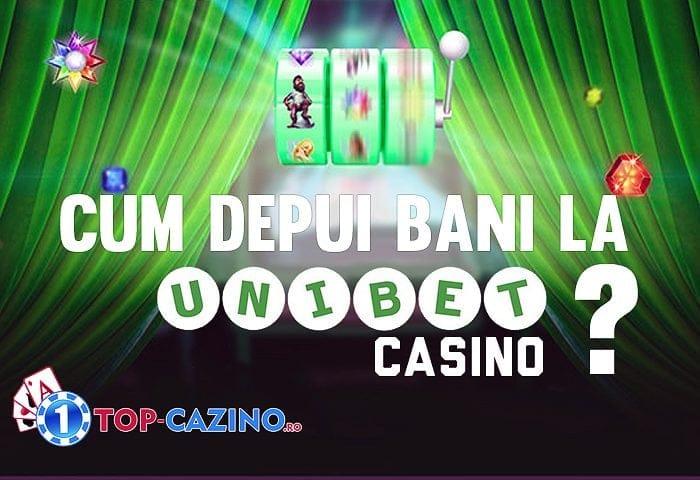 Cum depui bani la Unibet Casino