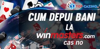 cum depui bani la winmasters casino