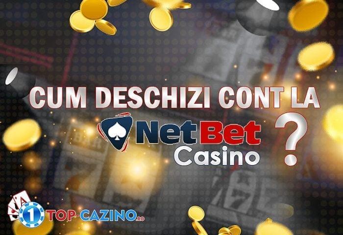 Cum deschizi cont la Netbet Casino