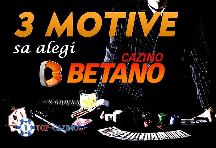 3 motive sa alegi casinoul Betano