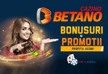 bonusuri si promotii la betano cazino