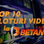 top 10 sloturi video la betano