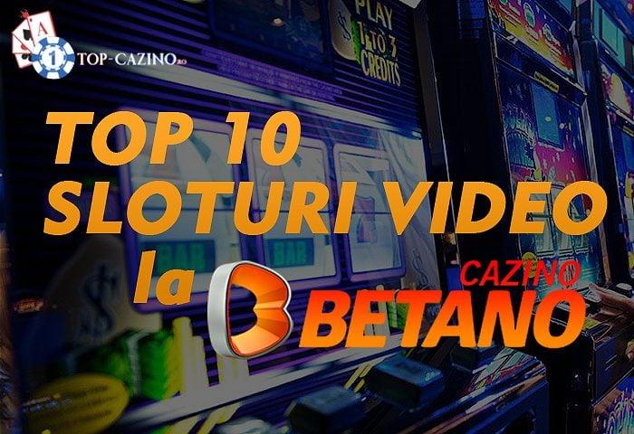 Top 10 sloturi video la Betano Casino