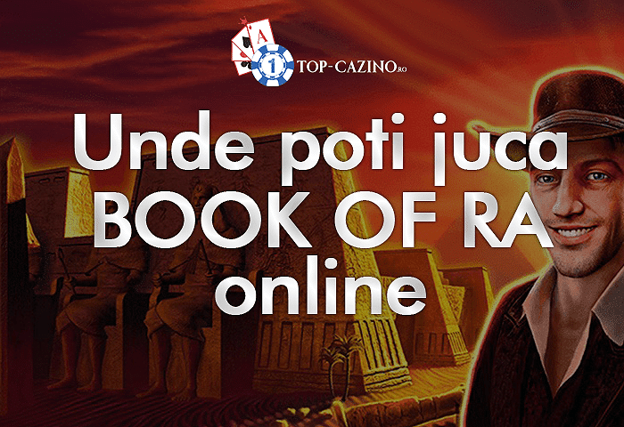 Unde poti juca Book of Ra online