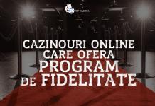 Cazinouri online care ofera program de fidelitate