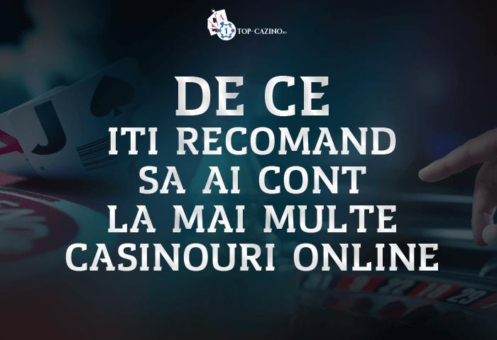 De ce iti recomand sa ai cont la mai multe casinouri online