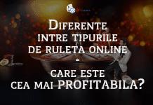 Diferente intre tipurile de ruleta online care este cea mai profitabila