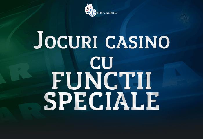 Jocuri casino cu functii speciale