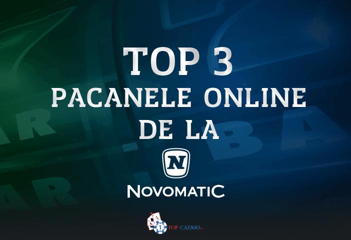 Top 3 pacanele online de la Novomatic
