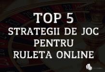 Top 5 strategii de joc pentru ruleta online