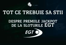 Tot ce trebuie sa stii despre premiile jackpot de la sloturile EGT