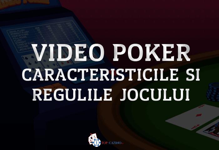 Video Poker - caracteristicile si regulile jocului