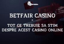 Betfair Casino tot ce trebuie sa stim despre acest casino online