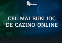 Cel mai bun joc de cazino online