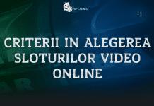 Criterii in alegerea sloturilor video online