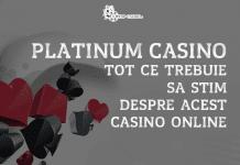 Platinum Casino tot ce trebuie sa stim despre acest casino online
