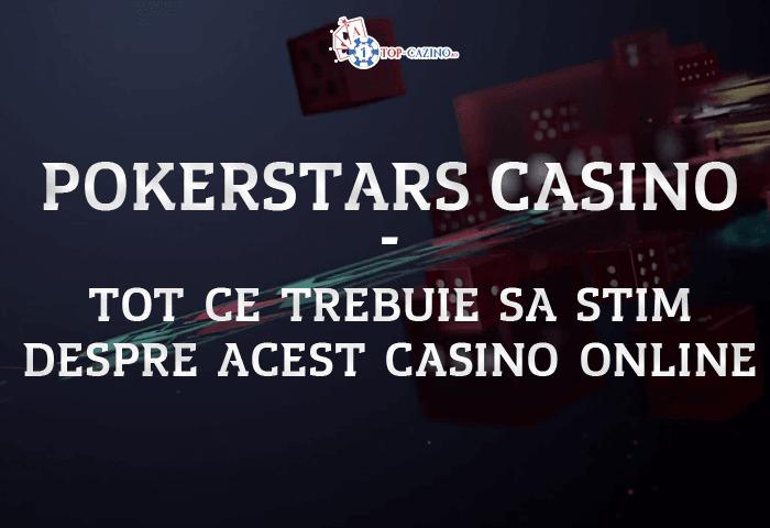 PokerStars Casino – Recenzie si Bonus