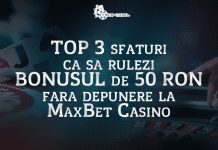 Top 3 sfaturi ca sa rulezi bonusul de 50 Ron fara depunere la MaxBet Casino