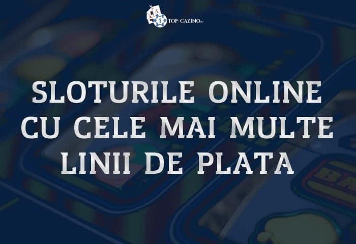 sloturile online cu cele mai multe linii de plata