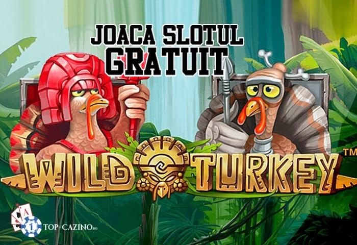 Wild Turkey – Joaca Gratuit