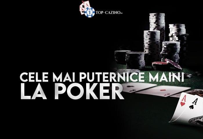 Cele mai puternice maini la poker