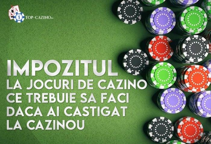 Impozitul la jocuri de cazino ce trebuie sa faci daca ai castigat la cazinou