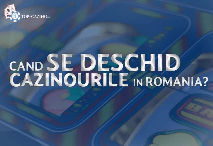 Cand se deschid cazinourile in Romania?
