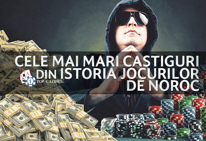 cele mai mari castiguri din istoria jocurilor de noroc