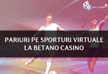 pariuri pe sporturi virtuale la betano casino