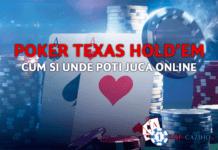 poker texas holdem cum si unde poti juca online