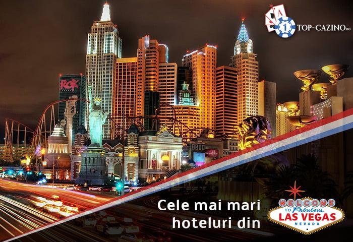 Cele mai mari hoteluri din Las Vegas