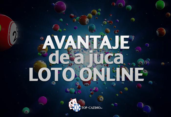 Avantaje de a juca Loto Online