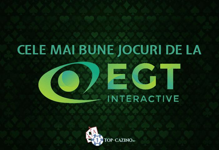 Sloturi EGT – cele mai bune jocuri