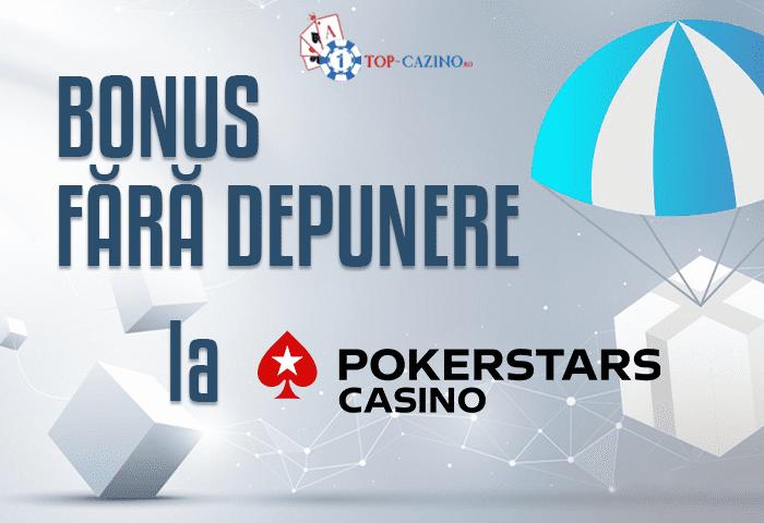 Bonus Fara Depunere PokerStars Casino