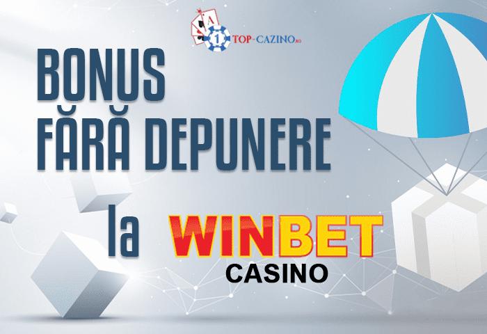 Bonus Fara Depunere Winbet Casino