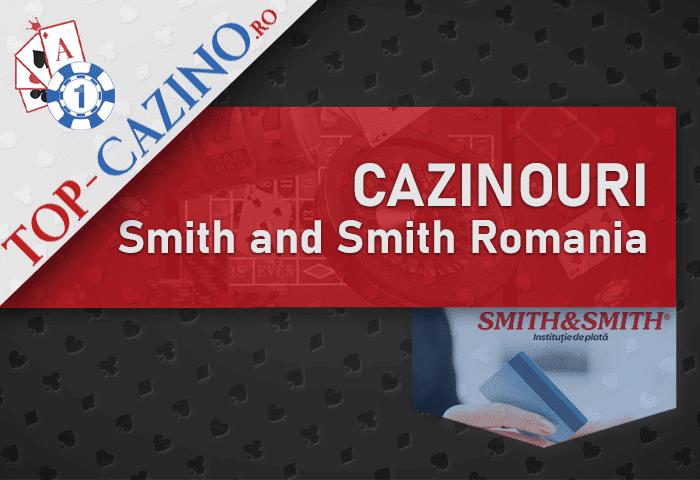 Cazinouri Smith and Smith Romania