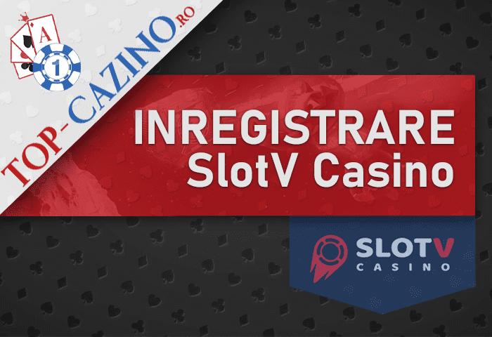 Inregistrare SlotV Casino